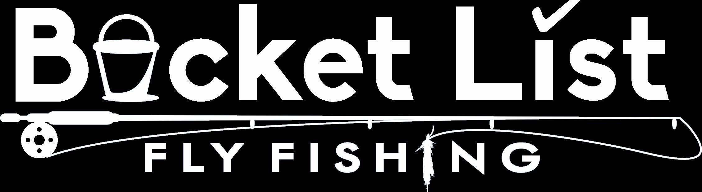 Bucket List Fly Fishing